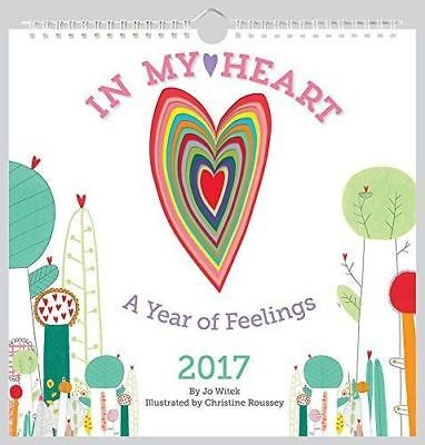 In My Heart 2017 Wall Calendar: A Year of Feelings