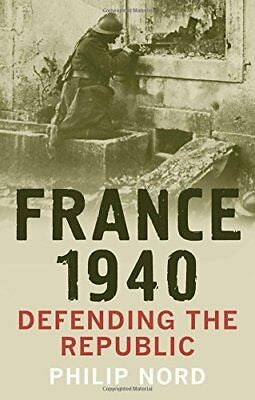 France 1940: Defending the Republic
