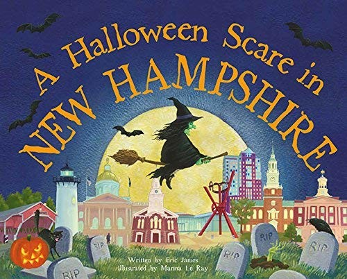 A Halloween Scare in New Hampshire (Halloween Scare: Prepare If You Dare)