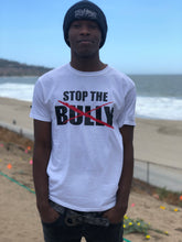 Load image into Gallery viewer, Stop The Bully T-Shirt