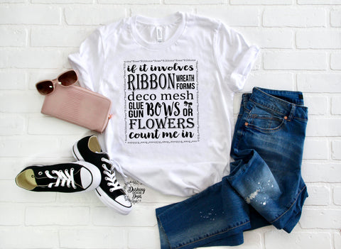 Ribbons & Bows Wreath Making Graphic T-Shirt for Crafter's Several Colors w/Black Print