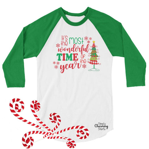 Christmas 3/4 sleeve raglan shirt- Its the Most Wonderful Time of the Year