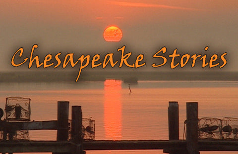 Chesapeake Stories I - DVD (2010)