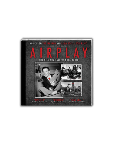 AIRPLAY: The Rise and Fall of Rock Radio CD