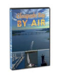 Chesapeake Bay BY AIR!   DVD