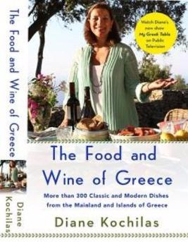 The Food and Wine of Greece by Diane Kochilas - PRE-ORDER NOW