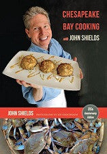Chesapeake Bay Cooking 25th Anniversary Edition