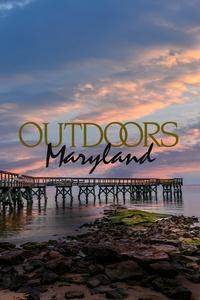 OUTDOORS MARYLAND Season 30 (2017)