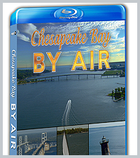 Chesapeake Bay by Air! Blu-Ray Disc