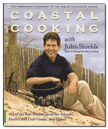 Coastal Cooking with John Shields - Hardcover Cookbook