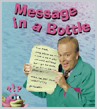Bob the Vid Tech: Message in a Bottle