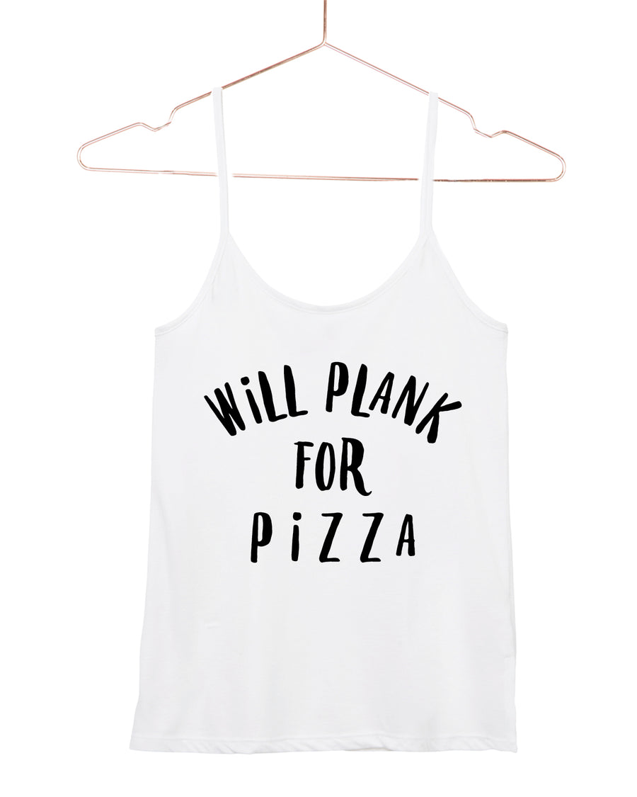 Will Plank For Pizza Cami Tank