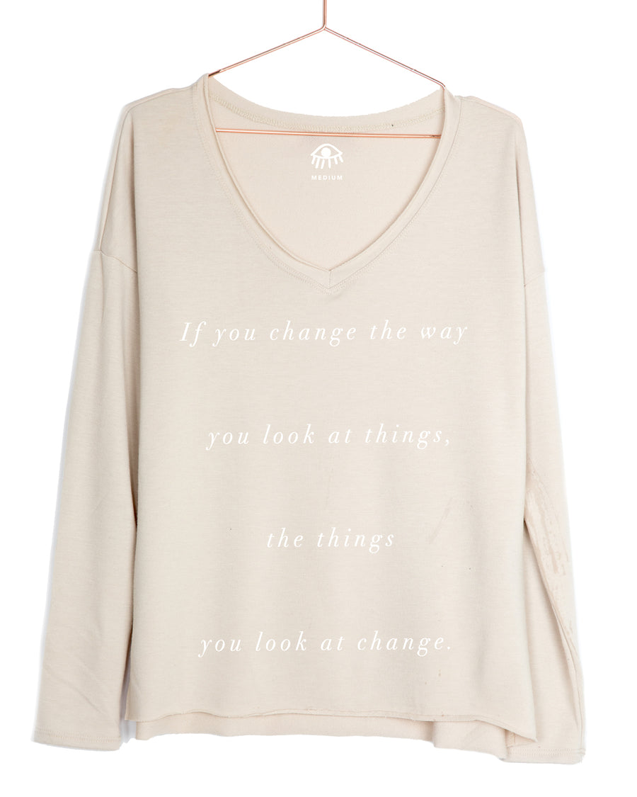 If you change the way you see things... V-Neck Long Sleeve Tee