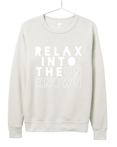 Relax into the unknown Crewneck