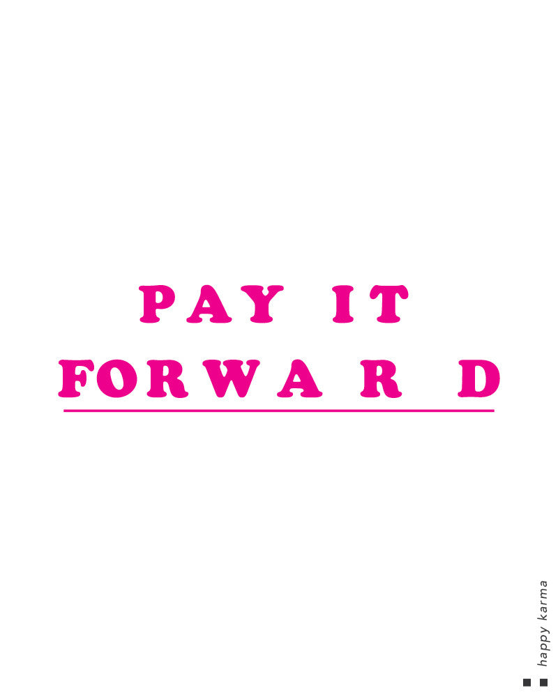 Pay it forward Scoop Tee