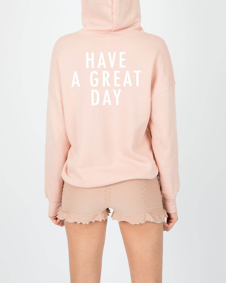 Have a Great Day Hooded Sweater