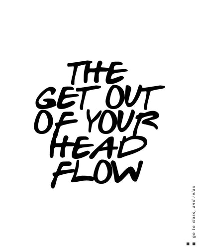 The get out of your head flow Scoop Tee