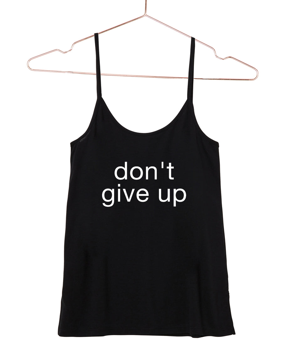 Don't Give Up Cami Tank