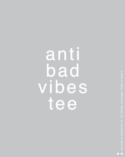 Anti bad vibes tee wise Tee