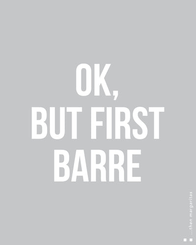 Ok, but first barre Thermal