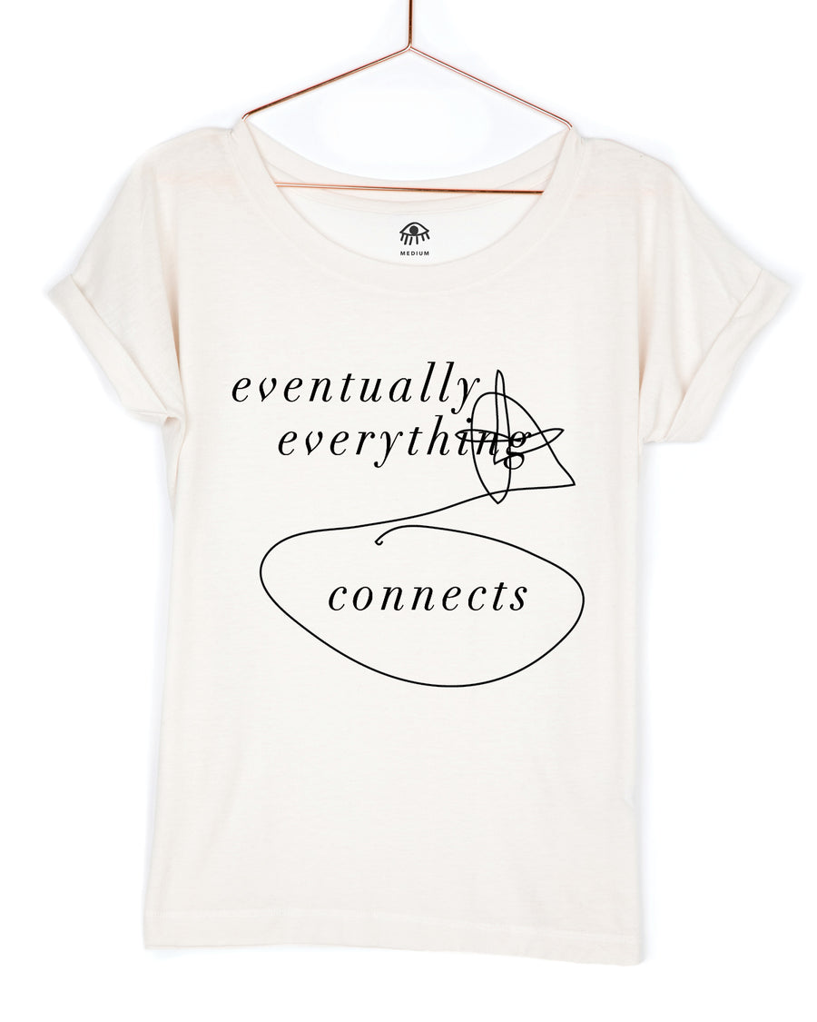 Eventually everything connects Tee