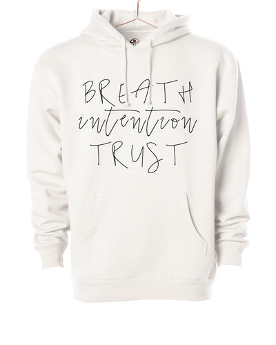 Breath intention trust Hooded Sweater