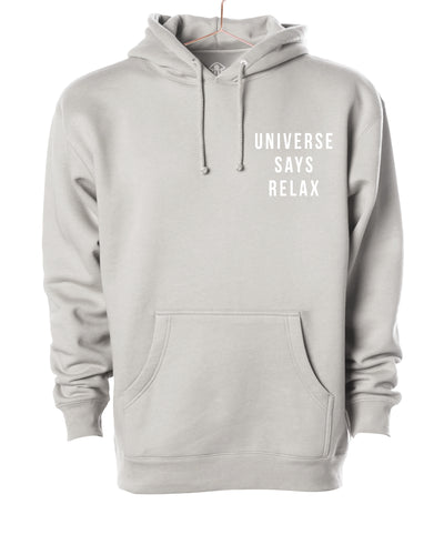 Universe says relax Hooded Sweater