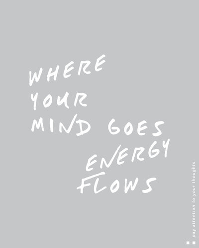 Where your mind goes energy flows Scoop Tee