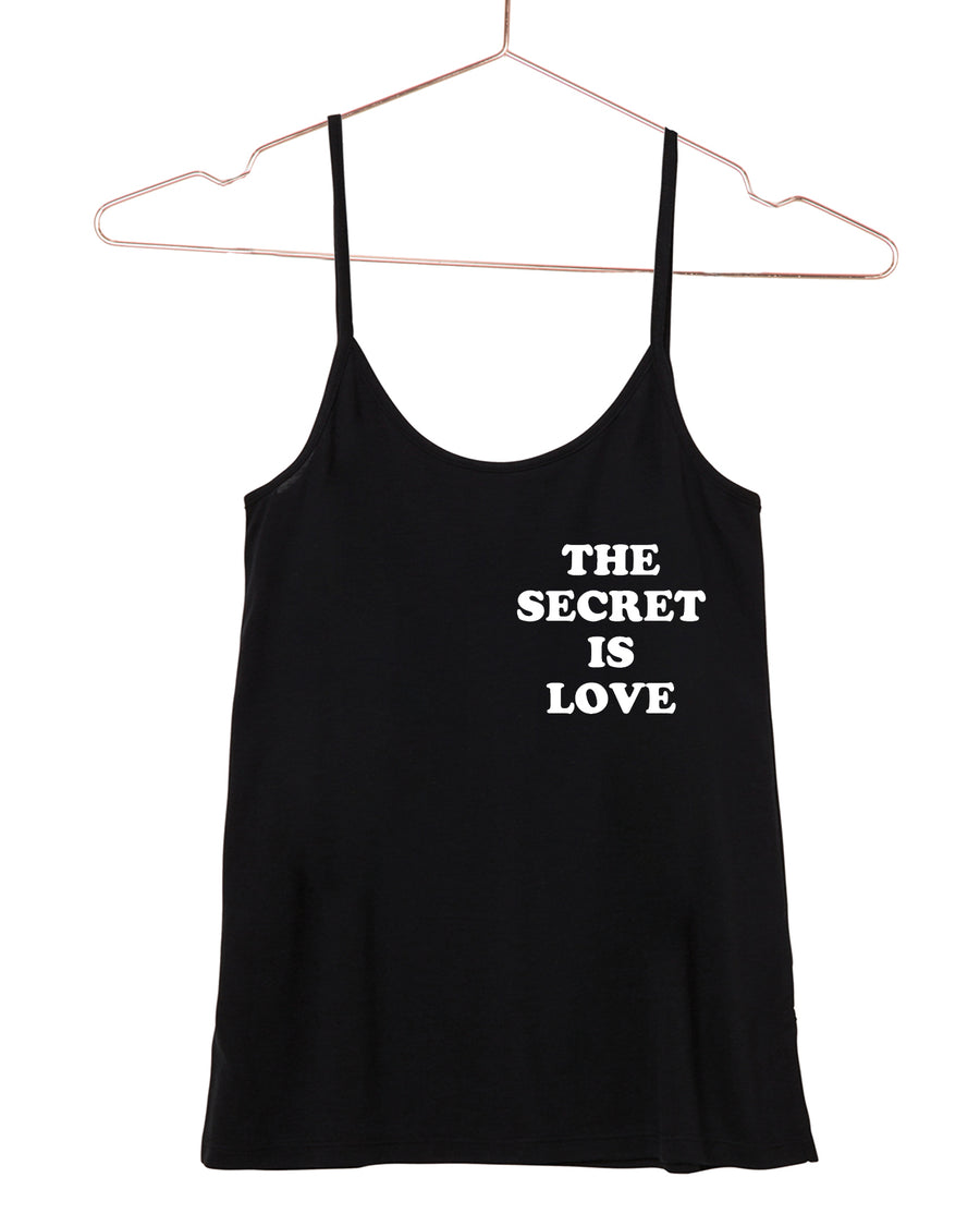 The Secret Is Love Cami Tank