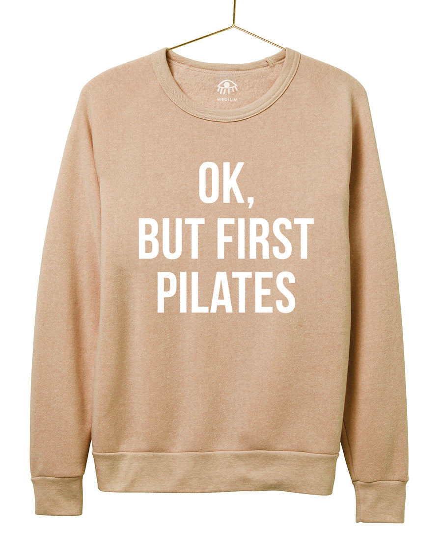 OK, But First Pilates Crewneck