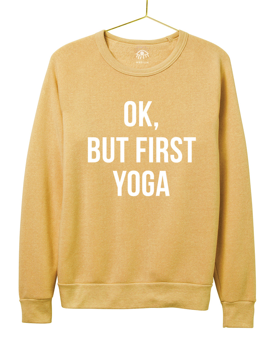 Ok, But First Yoga Crewneck