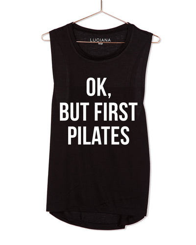 OK, But First Pilates Muscle Tank