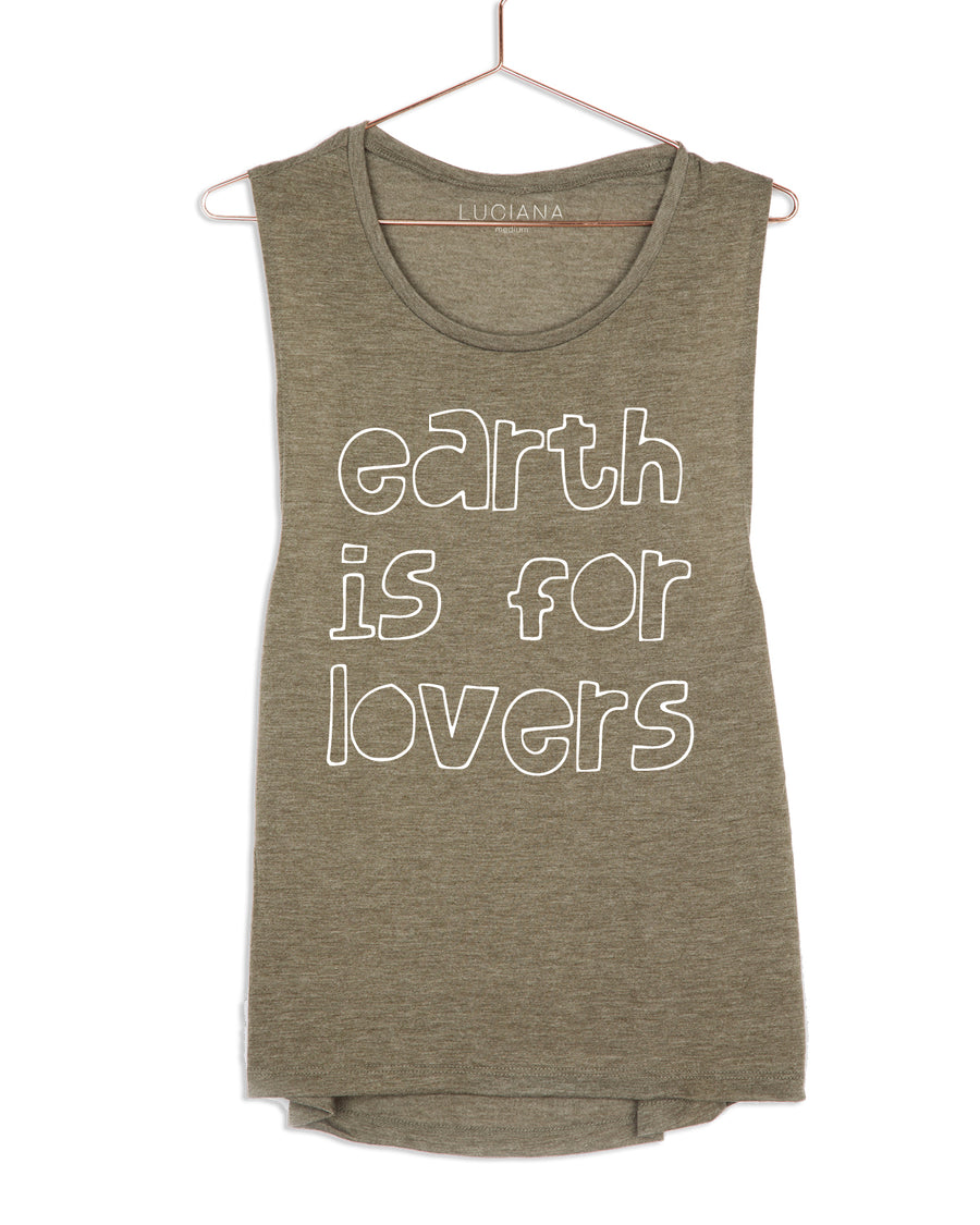 Earth is for lovers Muscle Tank