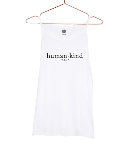 Human.Kind Be Both High Neck Tank