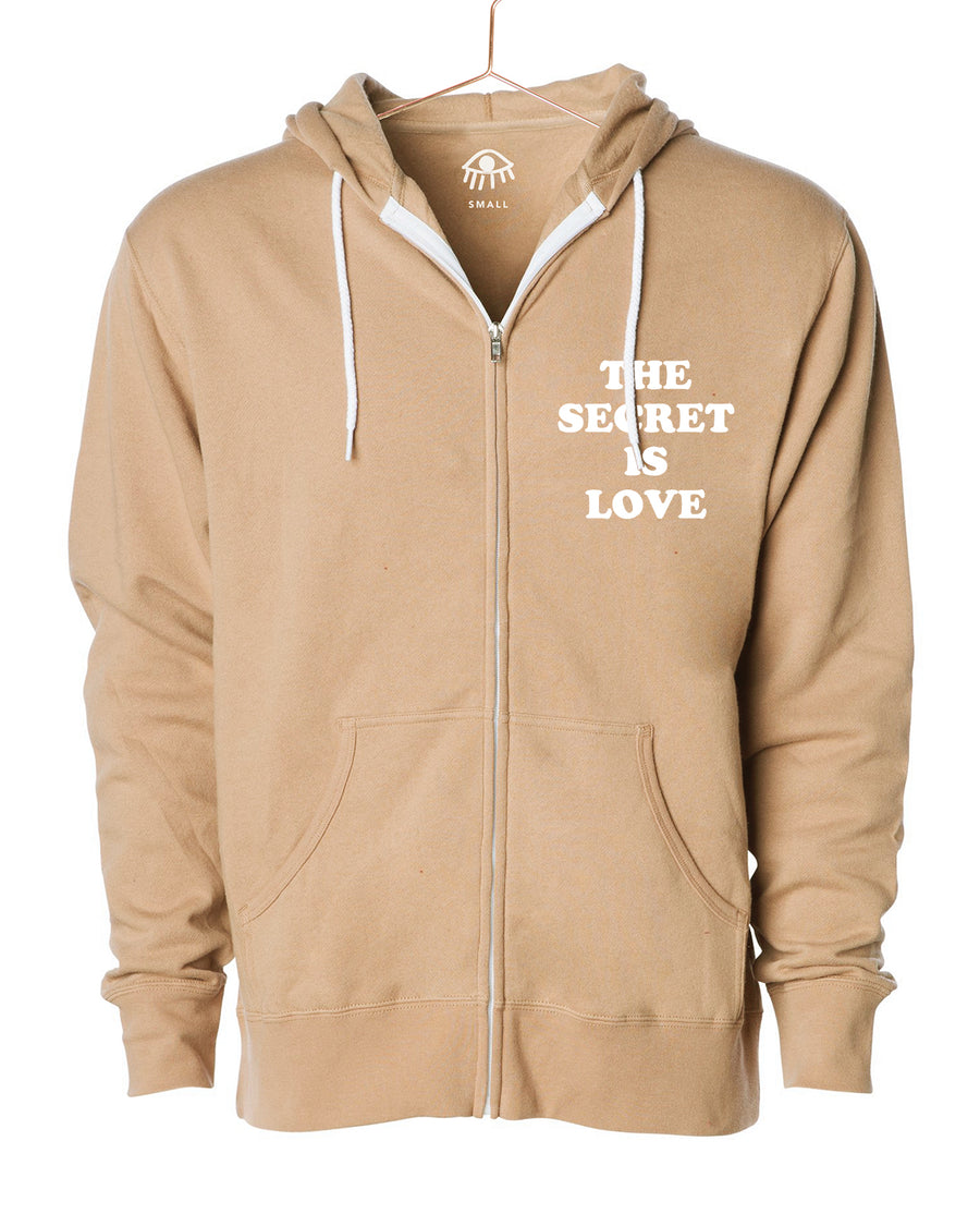 The secret is love Zip Up Hooded Sweater