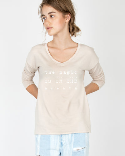 The magic is in the breath V-Neck Long Sleeve Tee