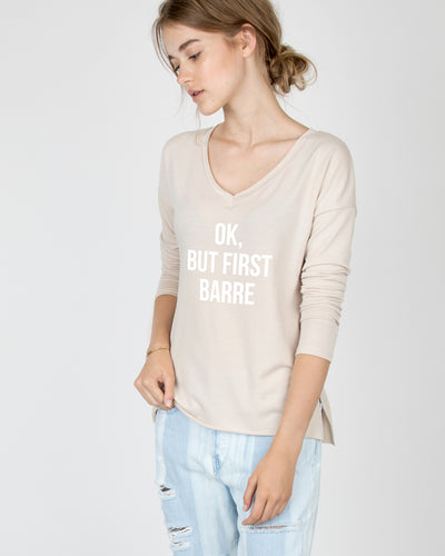 Ok, but first barre V-Neck Long Sleeve Tee