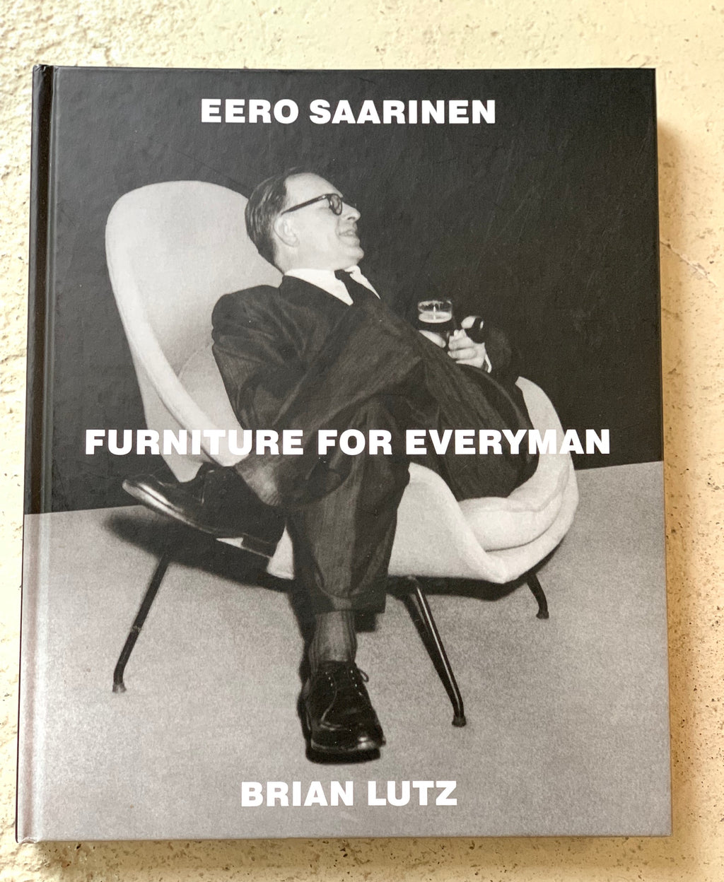 "Saarinen  ""Furniture for Everyman"""