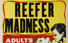 The History of Marijuana Propaganda
