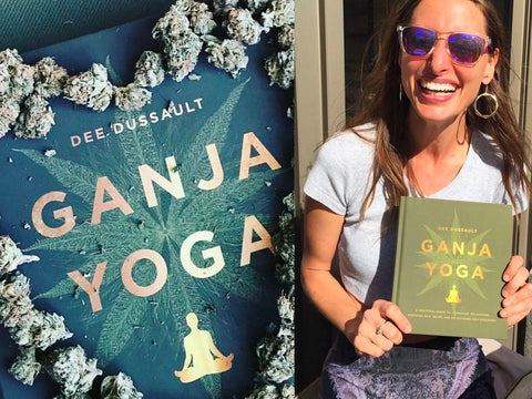 Cannabis, Yoga & Relaxation: An Interview with Dee Dussault