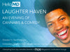 HelloMD's Laughter Haven: An Evening of Cannabis & Comedy