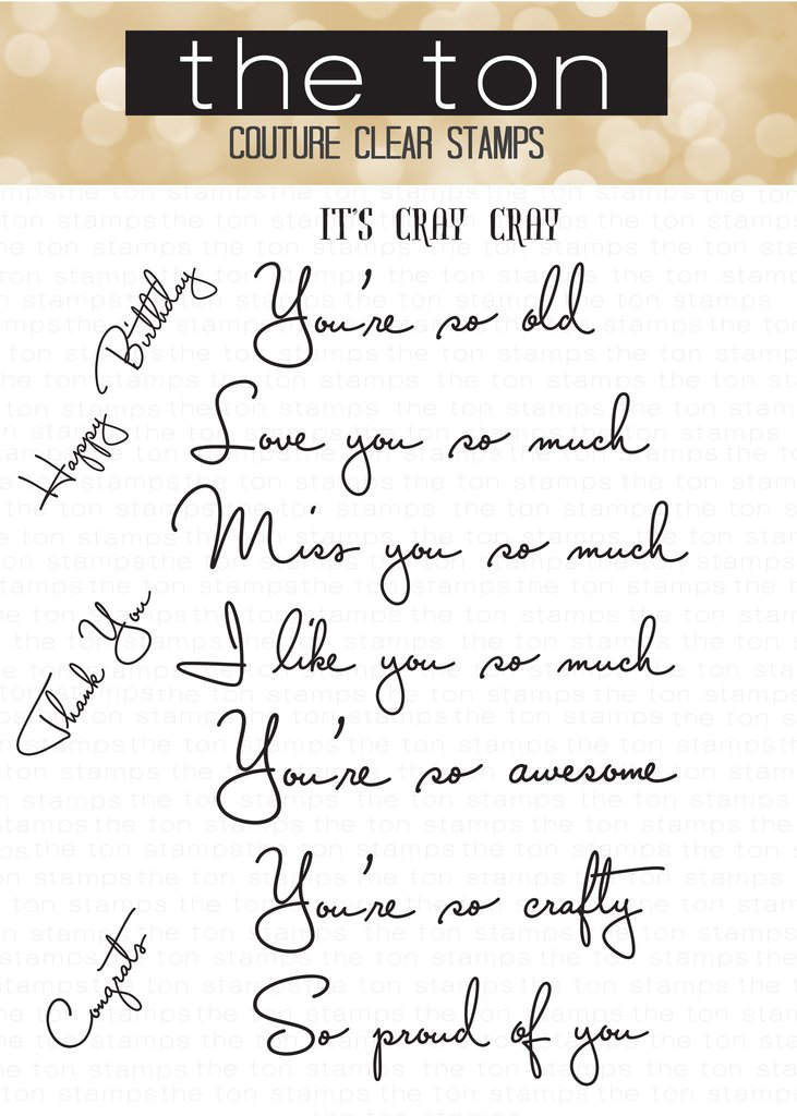 It's Cray Cray - The Ton Clear Stamps
