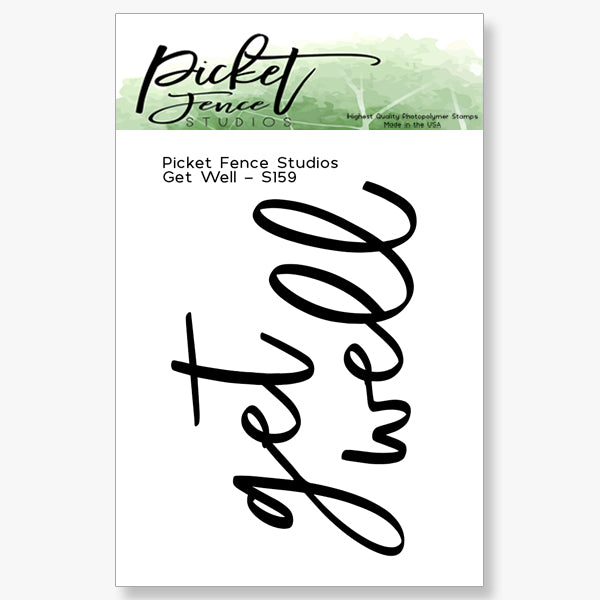Get Well Sentiment Clear Stamp | Picket Fence Studios