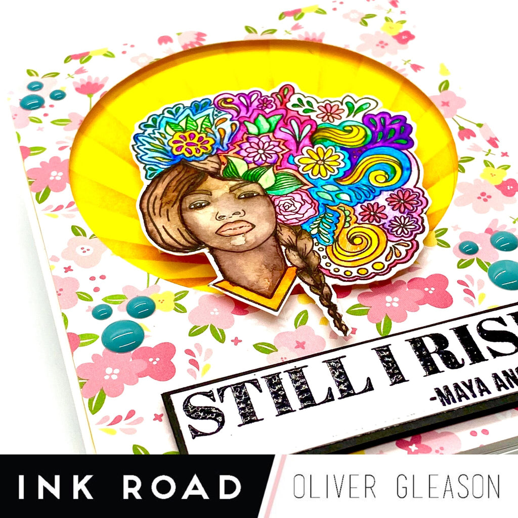 Shaunt'e Lewis x Ink Road Stamps Collab - Still I Rise