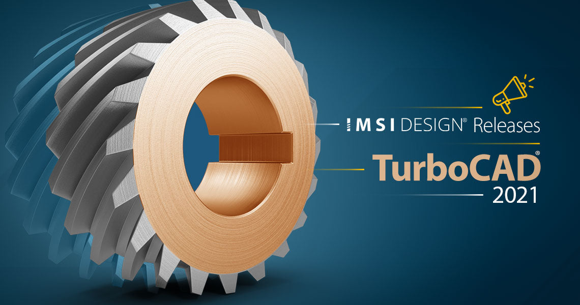 These Are The Newest Features Of TurboCAD 2021