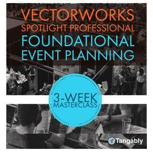 Vectorworks Spotlight Training - Foundational Event Planning-Tangably-NOVEDGE
