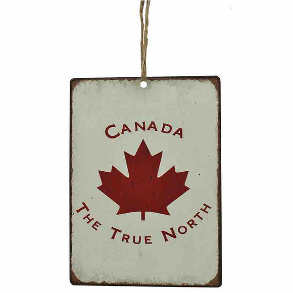 sign that says canada the true north