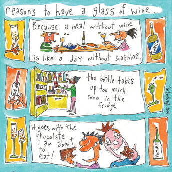 Reasons to Have a glass of wine (Sunshine)