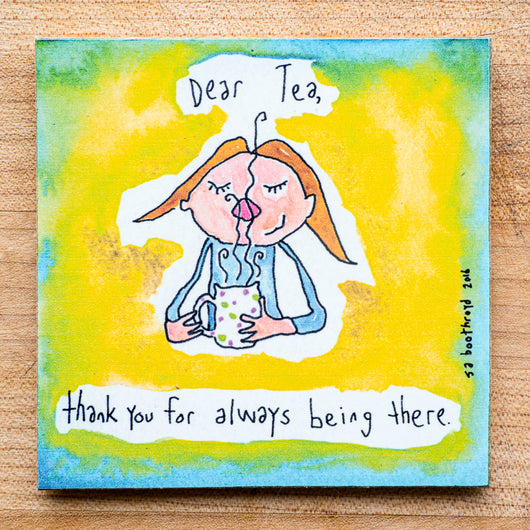 Dear tea, thank you for always being there (English & Français)