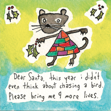 Dear Santa, this year I didn't even think about chasing a bird...